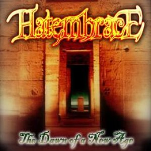 Hate Embrace - The Dawn of a New Age cover art