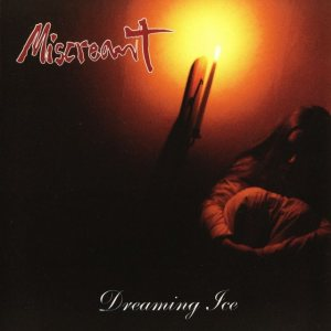 Miscreant - Dreaming Ice cover art