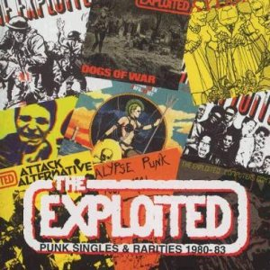 The Exploited - Punk Singles & Rarities 1980-83 cover art