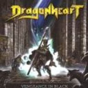 DragonHeart - Vengeance in Black cover art