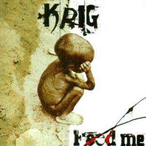 Krig - Feed Me cover art