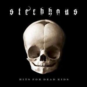 Sterbhaus - Hits for Dead Kids cover art