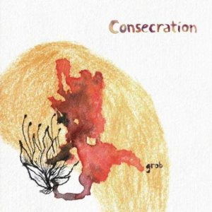 Consecration - Grob cover art