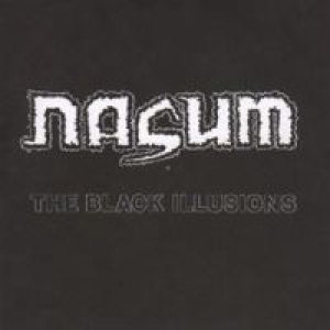Nasum - Religion Is War / the Black Illusions cover art
