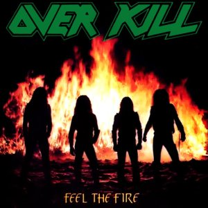 Overkill - Feel the Fire cover art