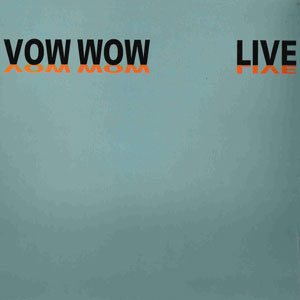 Vow Wow - Live: Vow Wow cover art