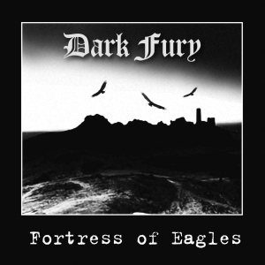 Dark Fury - Fortress of Eagles cover art