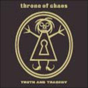 Throne of Chaos - Truth and Tragedy cover art