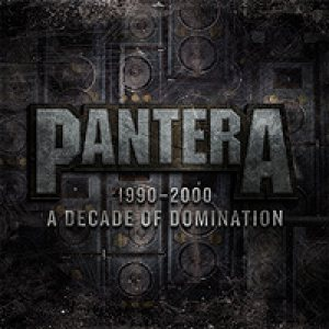 Pantera - 1990 - 2000: a Decade of Domination cover art