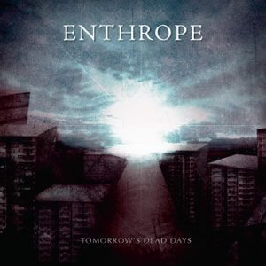 Enthrope - Tomorrow's Dead Days cover art