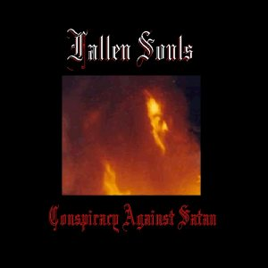 Fallen Souls - Conspiracy Against Satan cover art