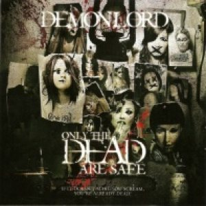 Demonlord - Only the Dead Are Safe cover art