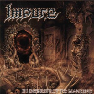 Impure - In Disrespect to Mankind cover art