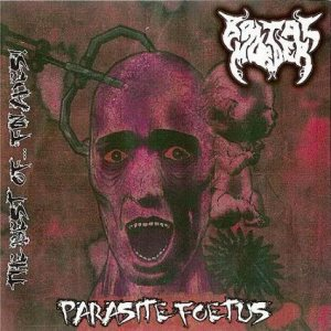 Brutal Murder - Parasite Foetus (Best Of... Fin Ades 2008) cover art