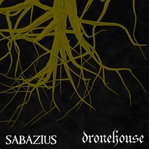 Sabazius / Dronehouse - Ruins Revisited - the Sermon to the Hypocrites cover art