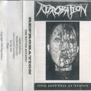 Reprobation - One Rotted Autopsy cover art