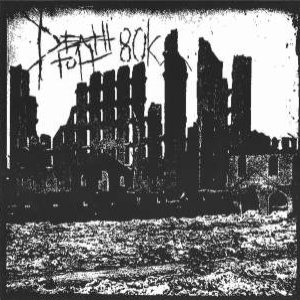Death Toll 80k - Archagathus / Death Toll 80k cover art