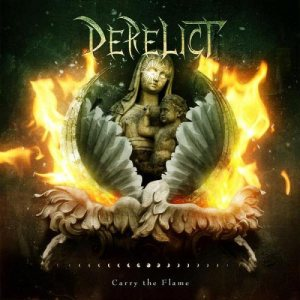 Derelict - Carry the Flame cover art
