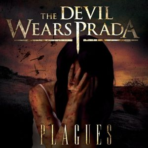 The Devil Wears Prada - Plagues cover art