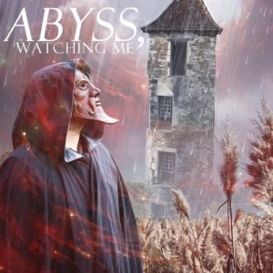 Abyss, Watching Me - Don't Take Away This Moment cover art