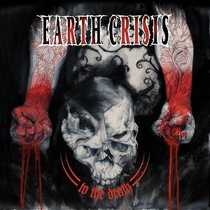 Earth Crisis - To the Death cover art