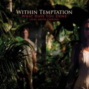 Within Temptation - What Have You Done cover art