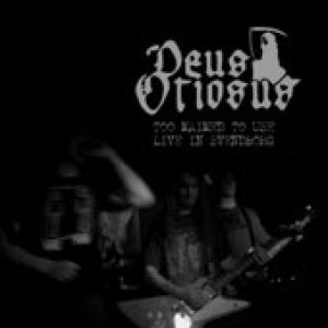 Deus Otiosus - Too Maimed to Use - Live in Svendborg cover art