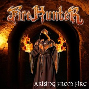Fire Hunter - Arising From Fire cover art