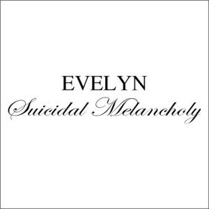 Evelyn - Suicidal Melancholy cover art