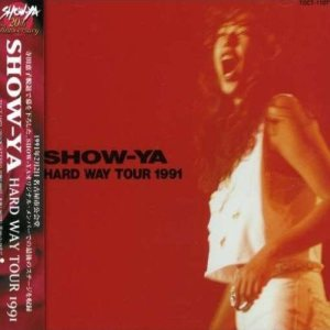 Show-Ya - Hard Way Tour 1991 cover art