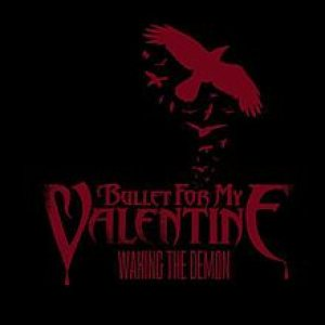 Bullet For My Valentine - Waking the Demon cover art