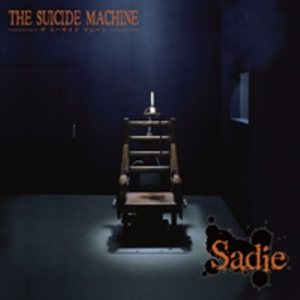 Sadie - The SUICIDE MACHINE cover art