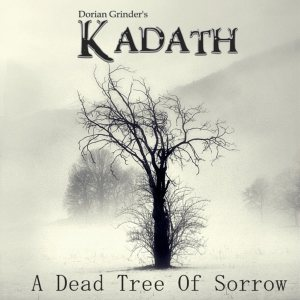 Kadath - A Dead Tree of Sorrow cover art
