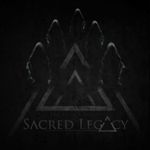 Sacred Legacy - The Legacy Begins cover art