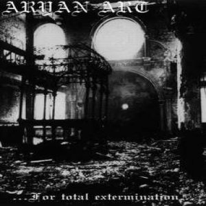 Aryan Art - For Total Extermination cover art