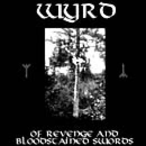 Wyrd - Of Revenge and Bloodstained Swords cover art