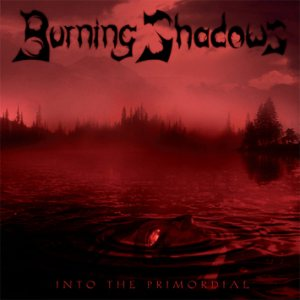 Burning Shadows - Into the Primordial cover art