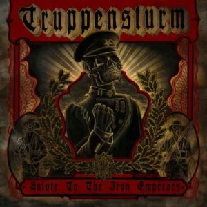 Truppensturm - Salute to the Iron Emperors cover art