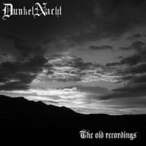Dunkelnacht - The old recordings cover art