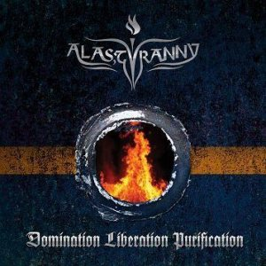 Alas, Tyranny - Domination Liberation Purification cover art