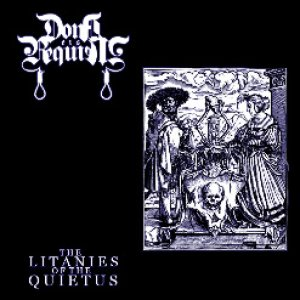 Dona Eis Requiem - The Litanies of the Quietus cover art
