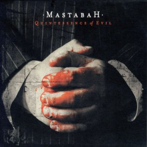 Mastabah - Quintessence of Evil cover art