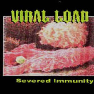 Viral Load - Severed Immunity cover art