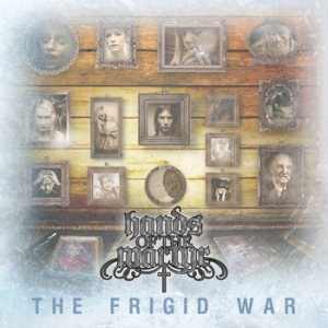 Hands Of The Martyr - The Frigid War cover art
