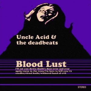 Uncle Acid and the Deadbeats - Blood Lust cover art