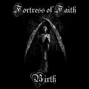 Fortress of Faith - Birth cover art