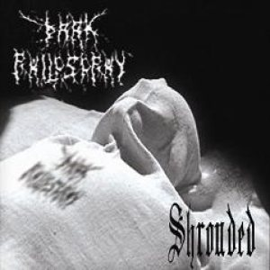 Dark Philosophy - Shrouded