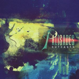 Palisades - Outcasts cover art
