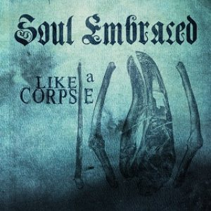 Soul Embraced - Like a Corpse cover art
