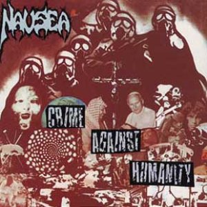 Nausea - Crime Against Humanity cover art